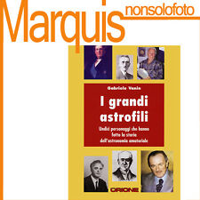 I GRANDI ASTROFILI       Nuovo Orione   astronomia Marquis