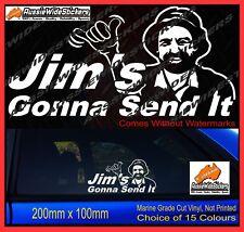 JIMS GONNA SEND IT Sticker Decal YTB Drift JDM 4x4 4WD Car Ute 200mm
