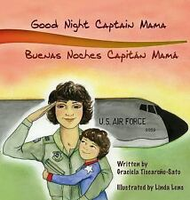 Good Night Captain Mama : Buenas Noches Capitan Mama by Graciela...