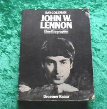 John W. Lennon Eine Biographie - von Ray Coleman - Buch Beatles