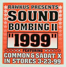 "Vintage Rawkus Soundbombing II 1999 Hip-Hop Album Single Promotional Sticker 5"""