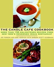The Candle Cafe Cookbook: More Than 150 Enlightened Recipes from New Yorks Reno