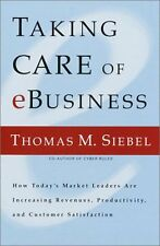 Taking Care of e-Business: How Todays Market Lead