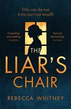 NEW - The Liar's Chair by Whitney, Rebecca