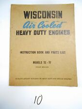 Wisconsin  Engine Instruction Manual Book  Models TE-TF MM-249