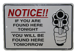 """NOTICE!! If You Are Found Here Tonight 8""""x12"""" Aluminum Metal Plate Parking Sign"""