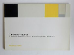 Farbenfroh! Colourful! The Wallpaper WORKSHOP at the BAUHAUS
