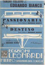 PASSIONARIA - DESTINO # SPARTITO - Tanghi celebri di  Eduardo Bianco