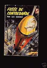 Lee CORREY Fusée de contrebande Ditis SF n°186 1960 couverture BENVENUTI