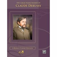 The Great Piano Works of Claude Debussy