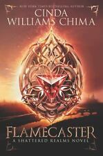 Shattered Realms Series Book 1 Flamecaster by Cinda Williams Chima Hardcover HC