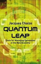 Quantum Leap: Tools for Managing Companies in the New Economy