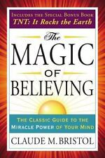 The Magic of Believing: The Classic Guide to the Miracle Power of Your Mind (Tar