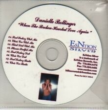 (CM602) Danielle Bollinger, When The Broken Hearted Love Again - DJ CD