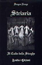STRIARIA. IL CULTO DELLE STREGHE - 8896180023 DRAGON ROUGE ARADIA