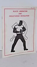 Black Liberation and Proletarian Revolution 1980 by the Bolshevik League of U.S.