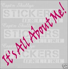 ITS ALL ABOUT ME DECAL 280x35mm Capt'n Skullys Stickers Online MPN 1047 M/PURP