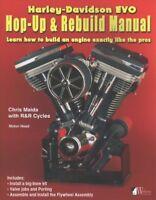 Harley-Davidson EVO, Hop-Up & Rebuild Manual : Learn How to Build an Engine E...