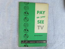 Pay As You See Tv-A 1955 Photofact Publication- First Addition * Box - E