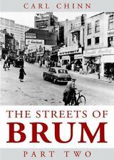 Streets of Brum: Pt. 2 By Carl Chinn