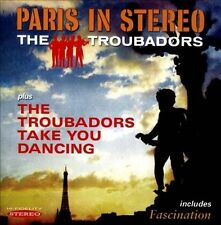 Paris In Stereo/the Troubadors Take You Dancing by Troubadors (CD, Oct-2013,...