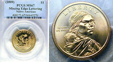 2009 SACAGAWEA MISSING EDGE LETTERING PCGS MS-67 LOW POP!