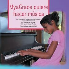 MyaGrace Quiere Hacer Música : Una Historia Real Que Promueve la Inclusión y...