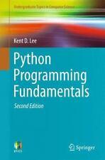 Python Programming Fundamentals: By Lee, Kent D.