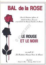 Collezionismo Cartaceo - Menu - Bal de la Rose - Le Rouge et le Noir- 1988