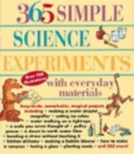 365 Simple Science Experiments with Everyday Materials by Muriel Mandell, E....