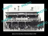 OLD LARGE HISTORIC PHOTO OF QUORN SA, VIEW OF THE BRUSE CRITERION HOTEL c1910
