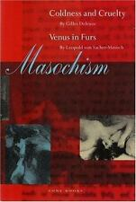 Masochism: Coldness and Cruelty & Venus in Furs by Deleuze, Gilles, von Sacher-