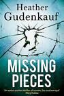 Missing Pieces, Gudenkauf, Heather, New Book