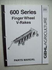 Original Gehl 600 Series Finger Wheel V Rakes Parts Manual 909922