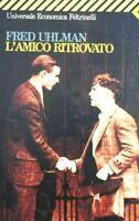 UHLMAN L'AMICO RITROVATO