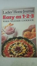 Ladies' home journal easy as 1-2-3 warm weather cookbook Paperback – 1985 by Myr