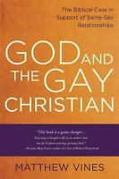 God and the Gay Christian: The Biblical Case in Support of Same-