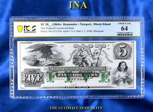INA Rhode Island Newport New England Commercial Bank $5 PCGS 64 Perfect Margins