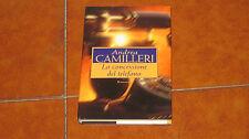 ANDREA CAMILLERI LA CONCESSIONE DEL TELEFONO ED. MONDOLIBRI 1999