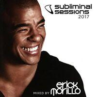 Erick Morillo - Subliminal Sessions 2017 (Mixed By Erick Morillo) [CD]