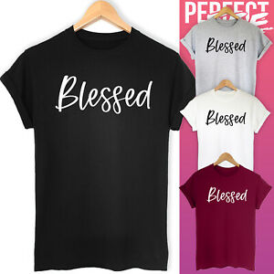 Blessed Slogan T-shirt Top Tee Gift Idea