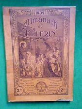 LA20 ALMANACH DU PELERIN 1932 MAISON DE LA BONNE PRESSE