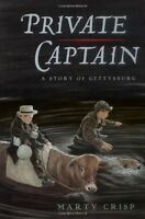Private Captain: A Story of Gettysburg