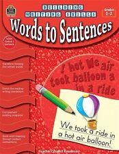 Words to Sentences, Grades 1-2 (Paperback or Softback)