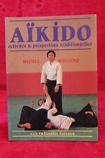 Aïkido Activités et perspectives traditionnelles - M. Soulenq - Livre - Occasion