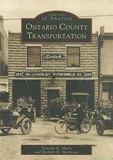 NEW Ontario County Transportation (Images of America) by Timothy D. Munn