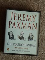 JEREMY PAXMAN - THE POLITICAL ANIMAL - AN ANATOMY - AUDIO BOOKS -( 4 CASSETTES )