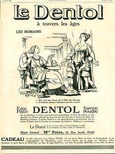 Publicité ancienne produit de beauté Dentol 1925  issue de magazine