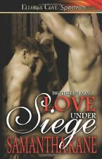 LOVE UNDER SIEGE (BROTHERS IN ARMS 2) by Samantha Kane EROTIC HISTORICAL MMF MM