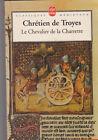 Chrétien De Troyes - Le chevalier de la Charrette- Lancelot - T. bon état. 14/11